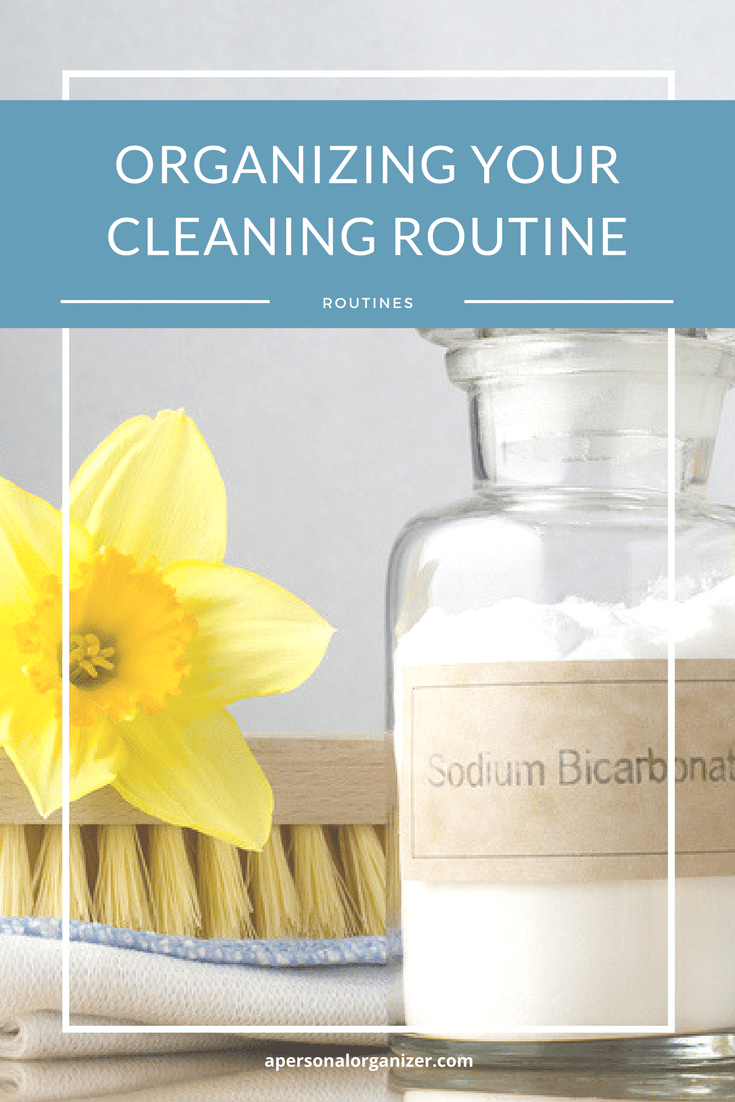 Organizing Your Cleaning Routine