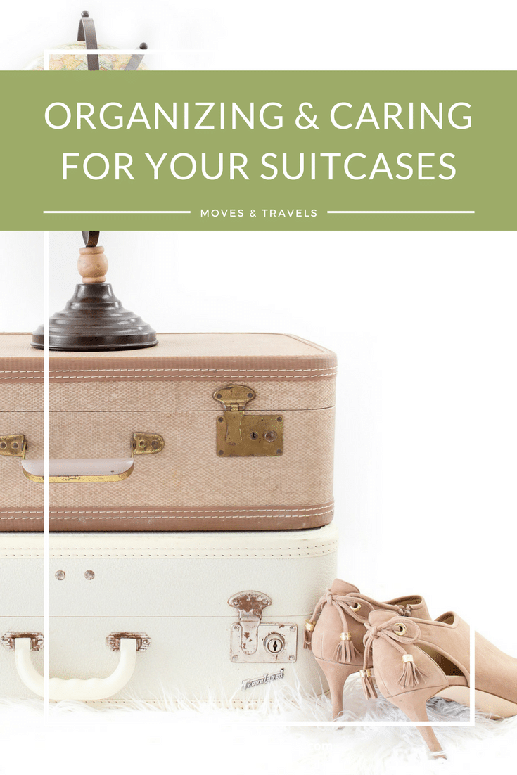 Organizing tips to care for your suitcases