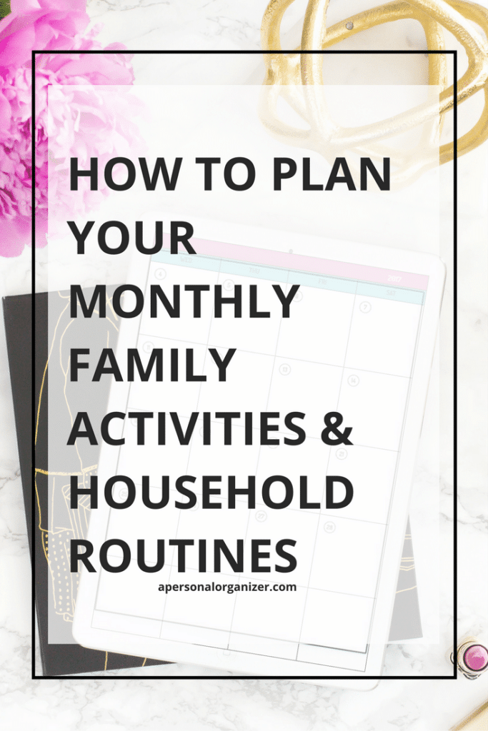 How to Plan Your Monthly Family Activities & House Routines