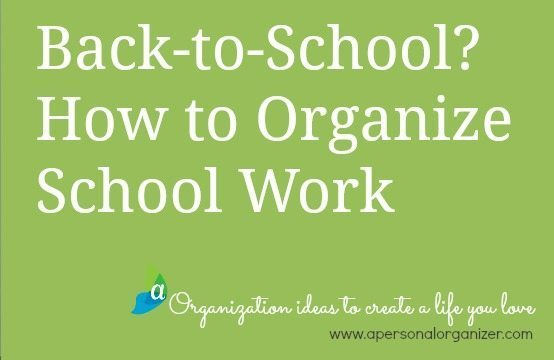 How to organize school work.