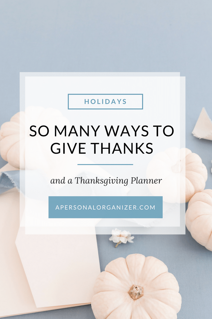 So many ways to give thanks and a Thanksgiving Planner.