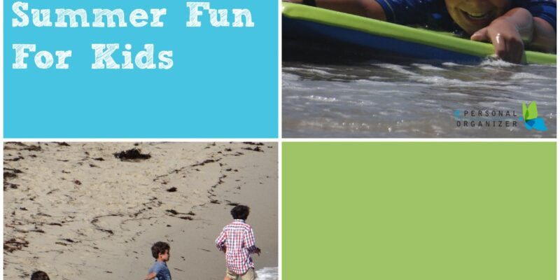 Cheap Summer Fun For Kids - A Personal Organizer