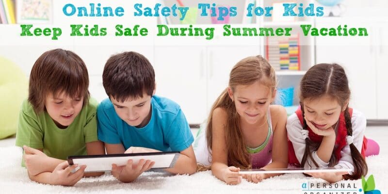 Online Safety Tips for Kids - A Personal Organizer