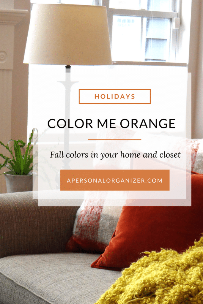 Color me orange: Fall colors in your home and closet.