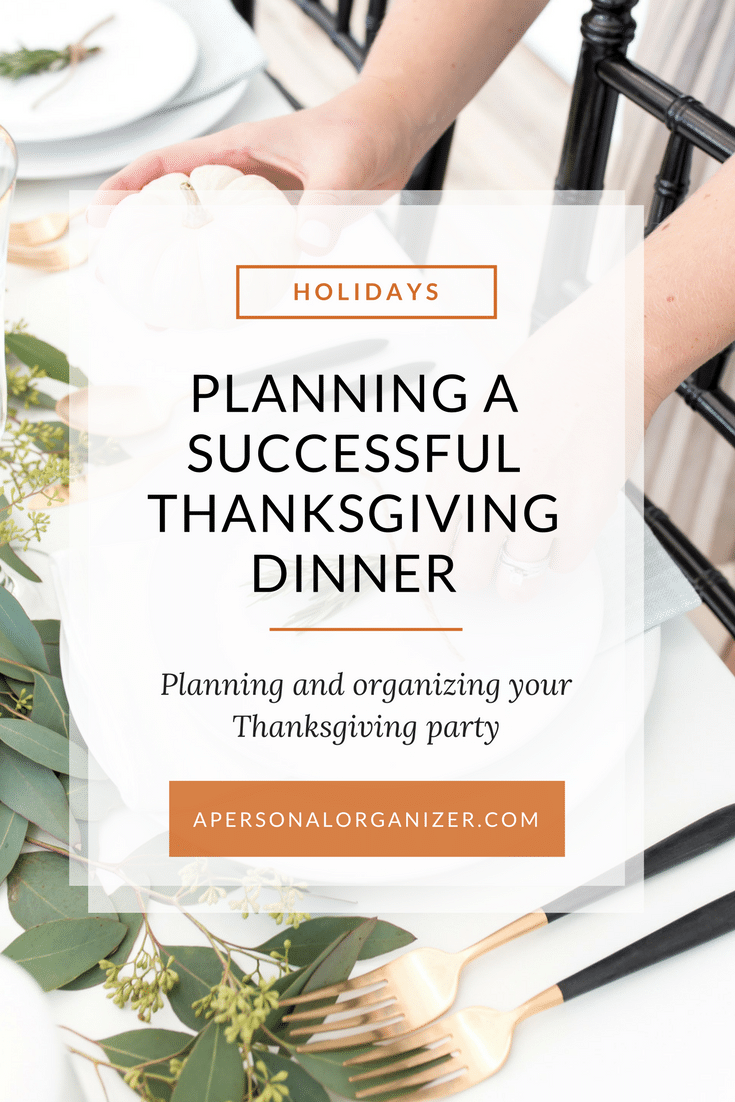Planning and organizing your Thanksgiving party.