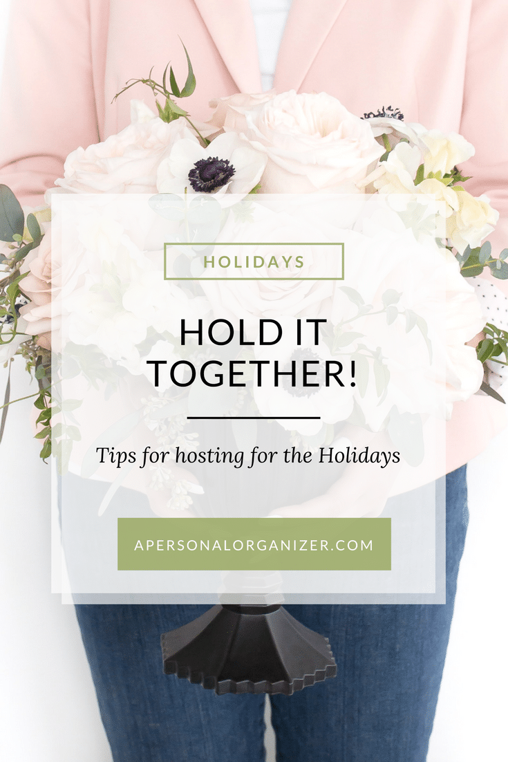 Getting ready to host this holiday season? Hold it together and check these tips for hosting the holidays. Tips for hosting the holidays. #hosting #holidays #organizingtips