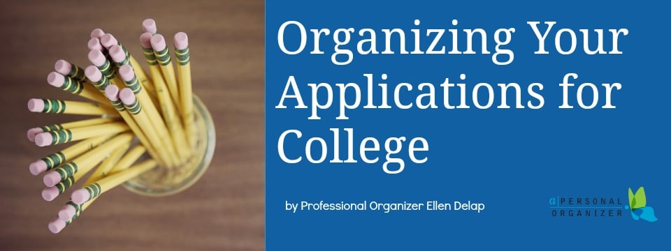 Organizing your college applications