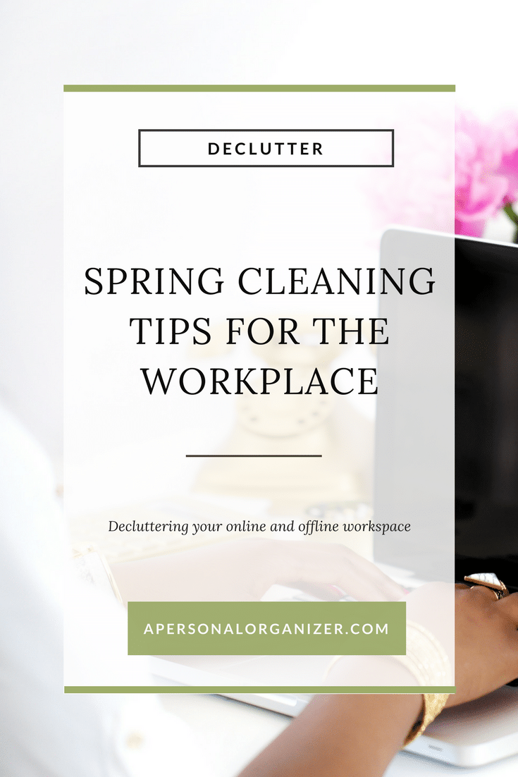 Spring cleaning tips for your workspace!
