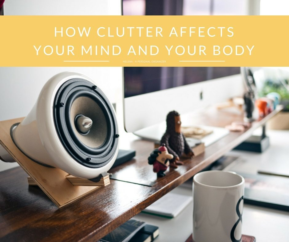 How clutter affects your mind and your body