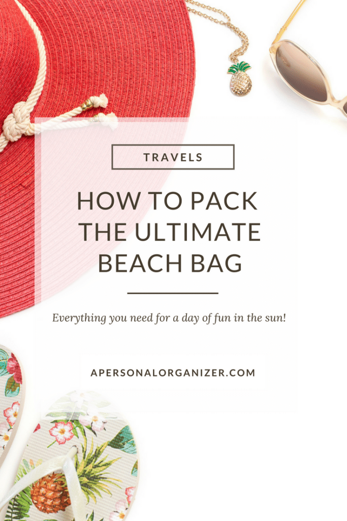 How to pack the ultimate beach bag for a day with kids at the beach.