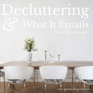 Decluttering What It Entails