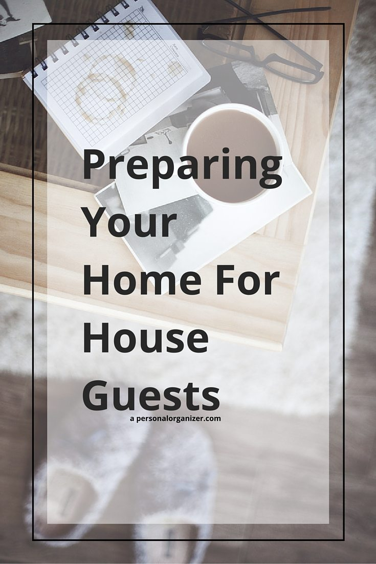 preparing your home for guests