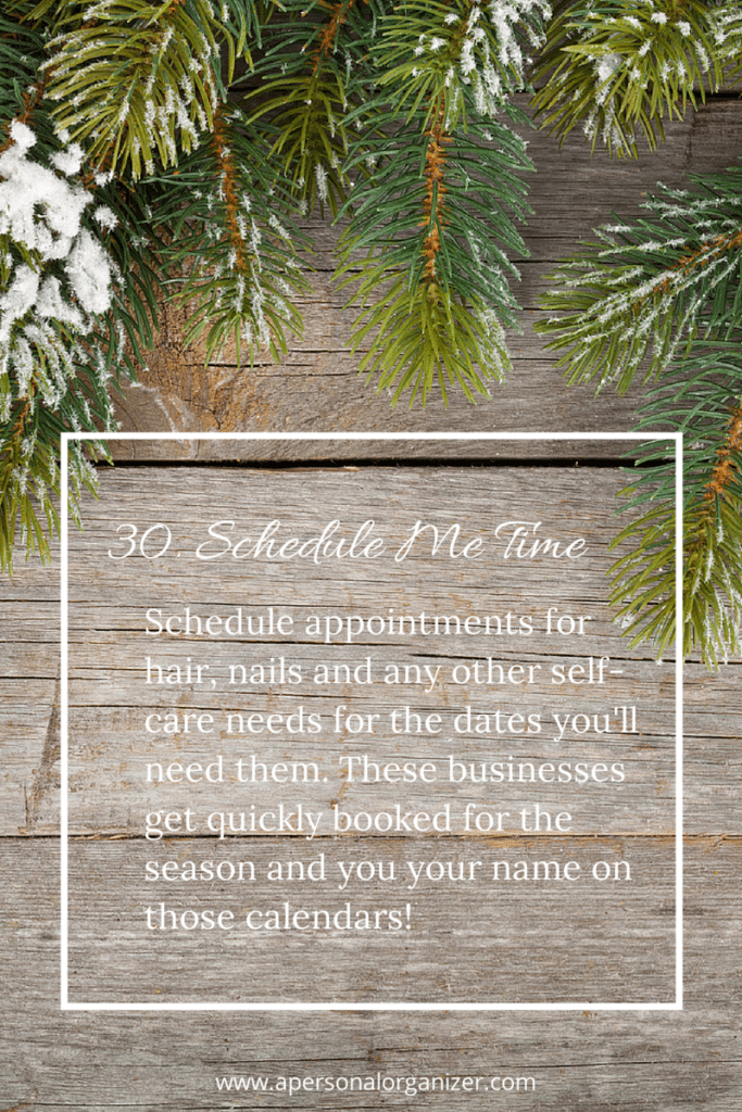 Organizing time for self care - 31 Days of Holiday Organizing Tips