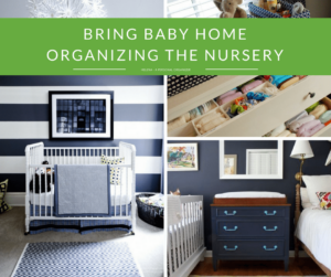 Organizing the nursery to bring baby home
