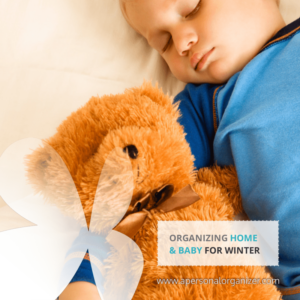 3 simple but important tips to organize for baby this winter.
