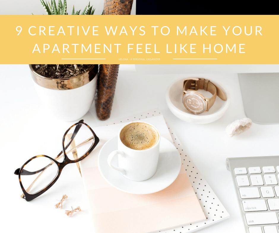 9 Creative Ways to Make Your Apartment Feel Like Home