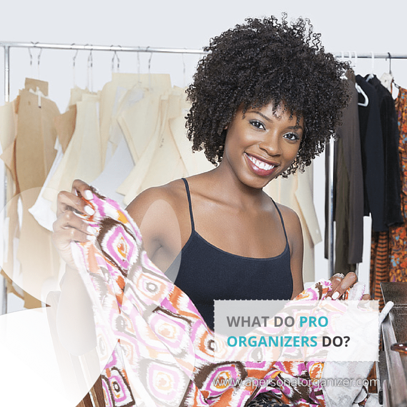 What does a professional organizer do? The ultimate guide in professional organizing.