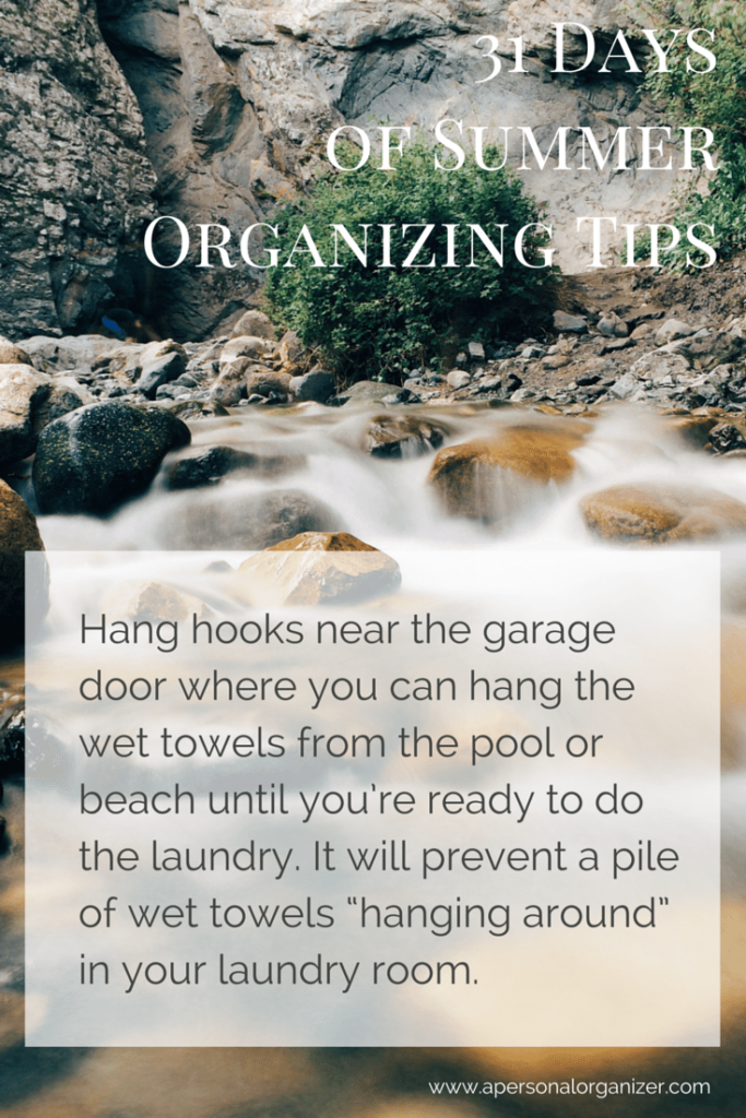 31 Days of Summer Organizing Tips