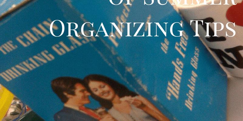 31 Days of Summer Organizing Tips 7