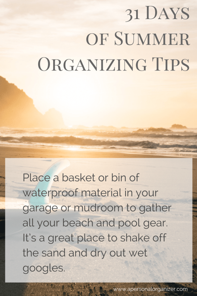 31 Days of Summer Organizing Tips 2