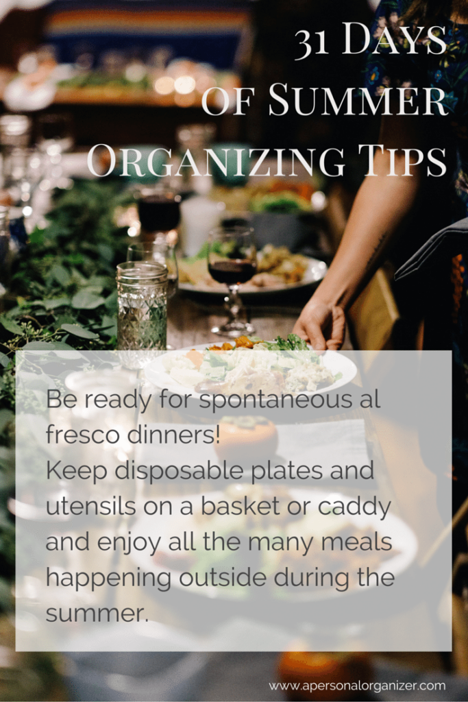 Be ready for spontaneous entertaining! Summer organizing ideas