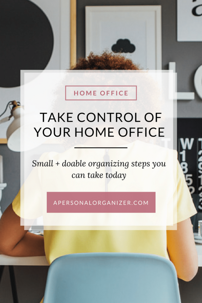 Take Over Your Home Office With These Small Organizing Steps You Can Take  Today.