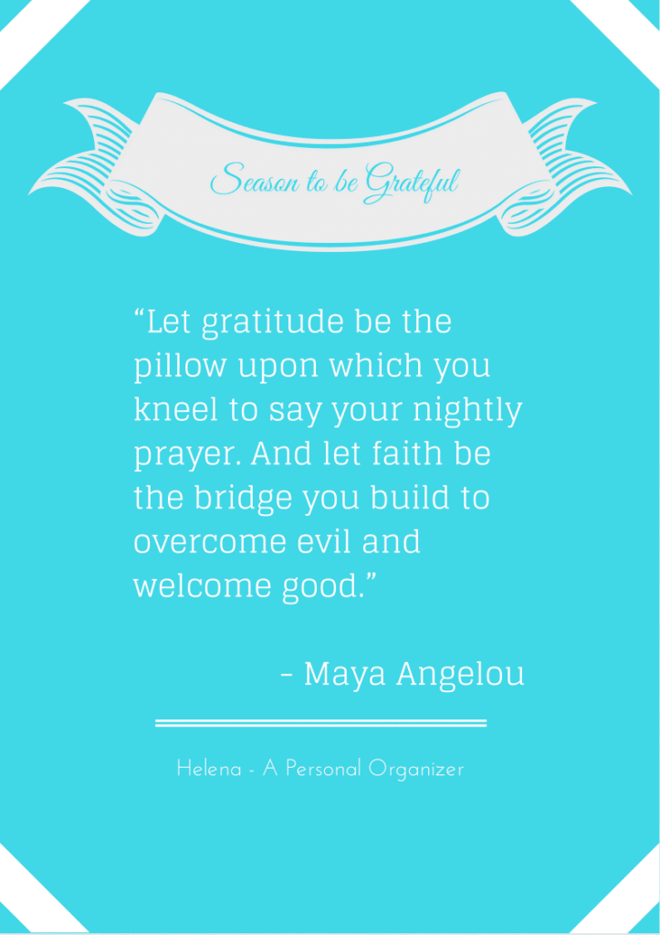 Maya Angelou - Being Grateful - 10 beautiful printable quotes reminding us to be grateful