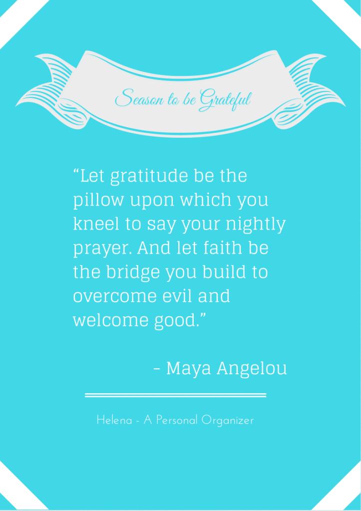 Maya Angelou - Being Grateful - 10 beautiful printable quotes reminding us to be grateful