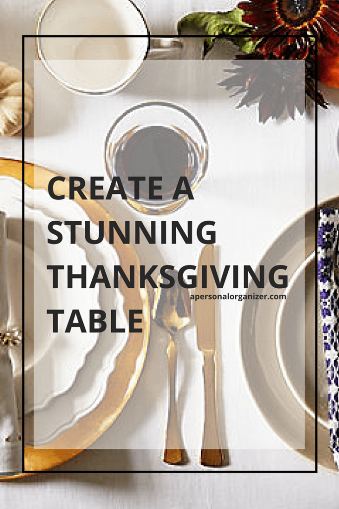 Create a Stunning Thanksgiving Table