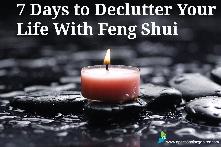 7 Days to declutter your life with Feng Shui