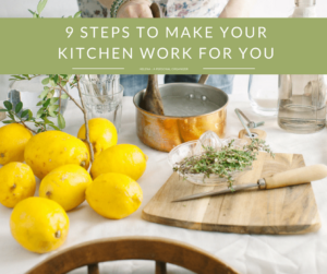 9 Tips to Make Your Kitchen Work For You