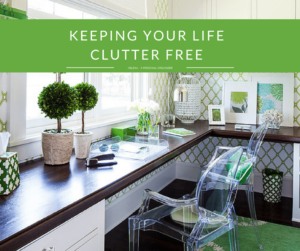 Simple Habits to Keep Your Life Clutter Free