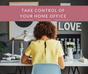 Take Control of Your Home Office