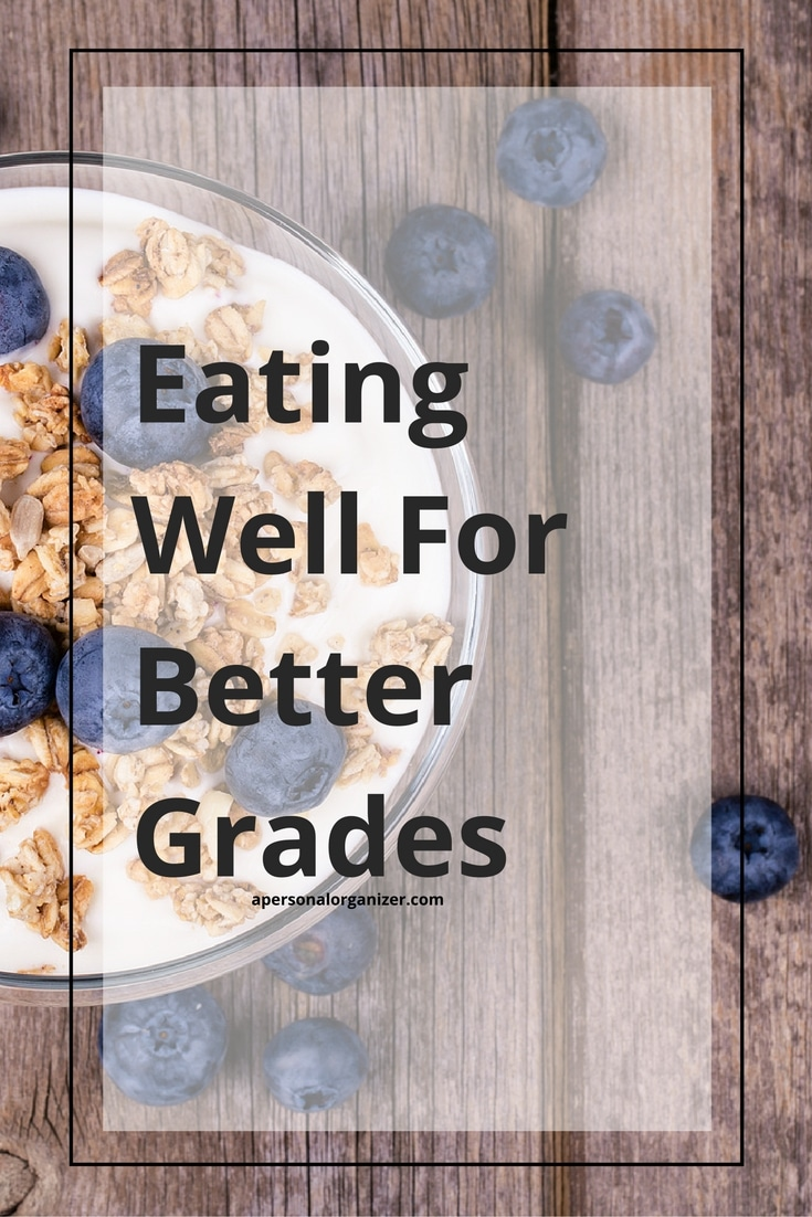 Eating well for better grades. Organizing tips to help you get organized and prepare healthier meals for the kiddos.