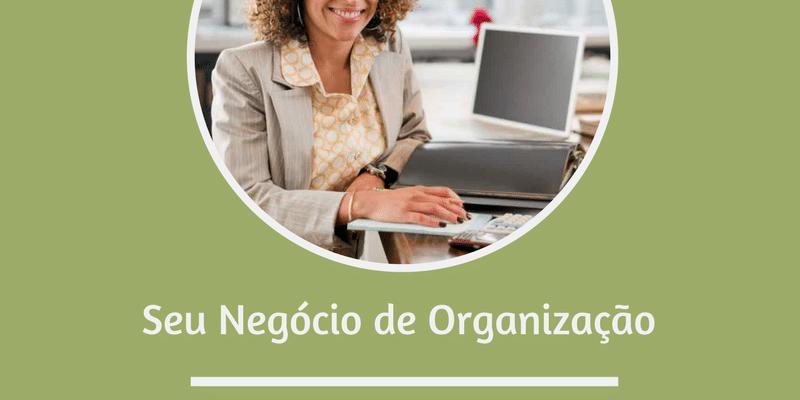 3 dicas para ser uma personal organizer autônoma