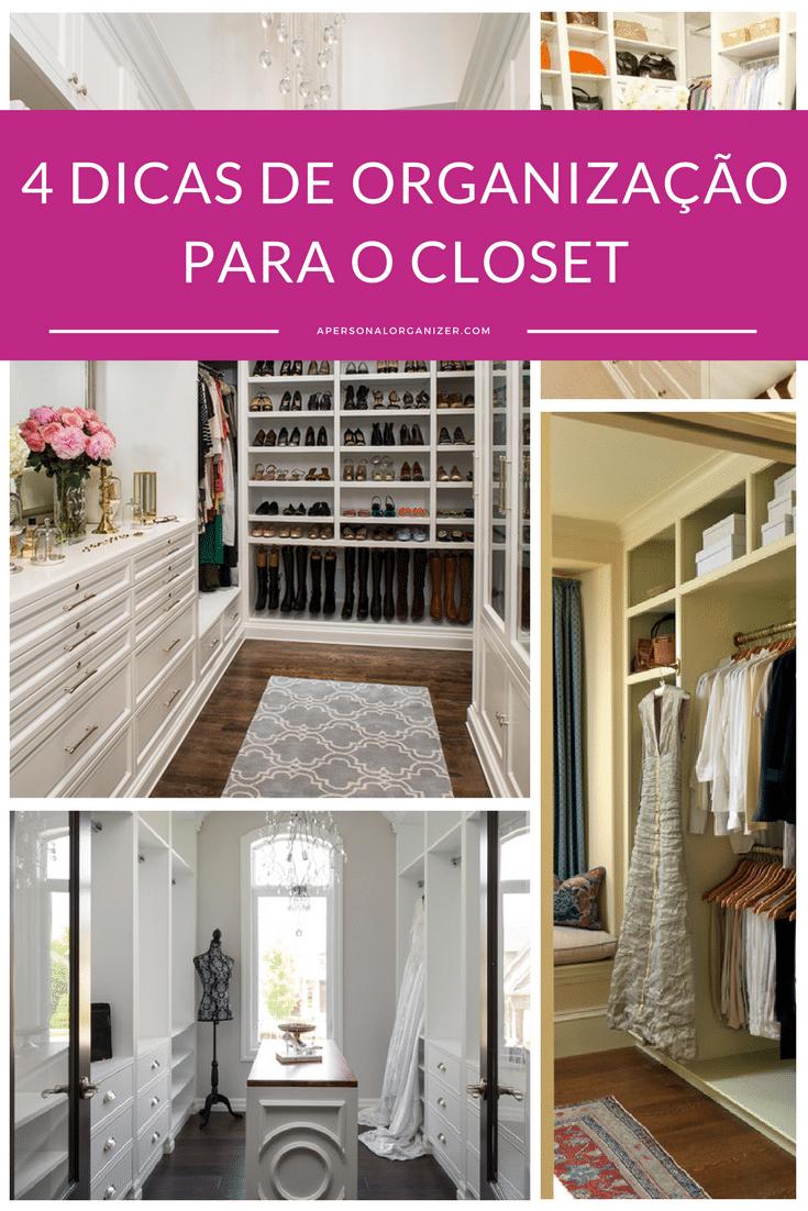 4 dicas de organização para o closet.  Com estas dicas de organização para o closet, o espaço sagrado das roupas ficará a cada dia mais funcional, prático e bonito. Confira!