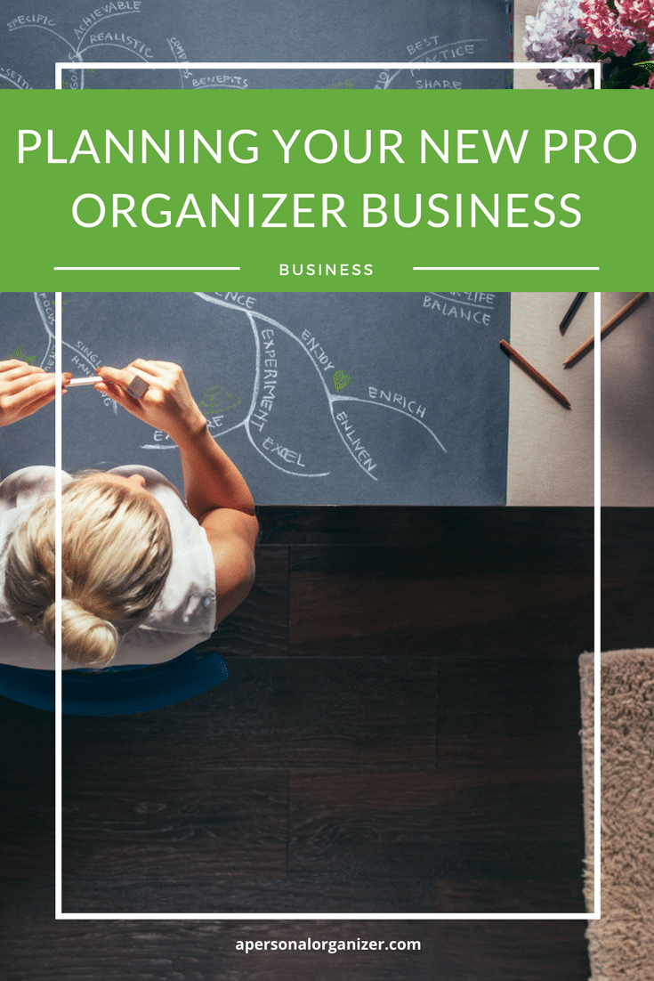 Planning Your New Professional Organizer Business