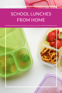 School lunches from home - A Personal Organizer