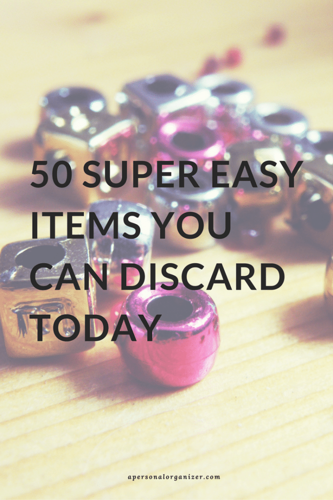 Want to get started on your decluttering journey? Start with these really 50 easy items you can toss without fear or guilt.