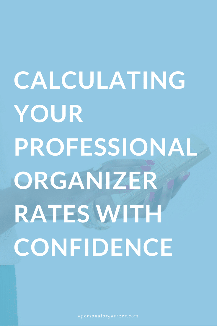 How much to charge as a professional organizer?