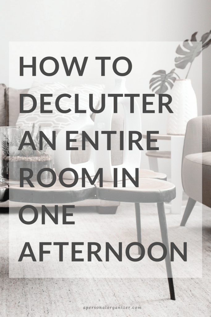 Declutter an Entire Room Afternoon - A Personal Organizer