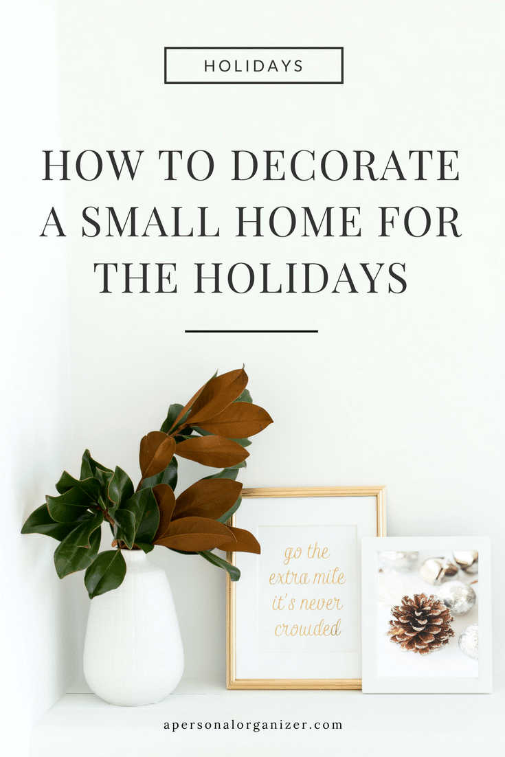 How To Decorate Your Small Space for the Holidays.