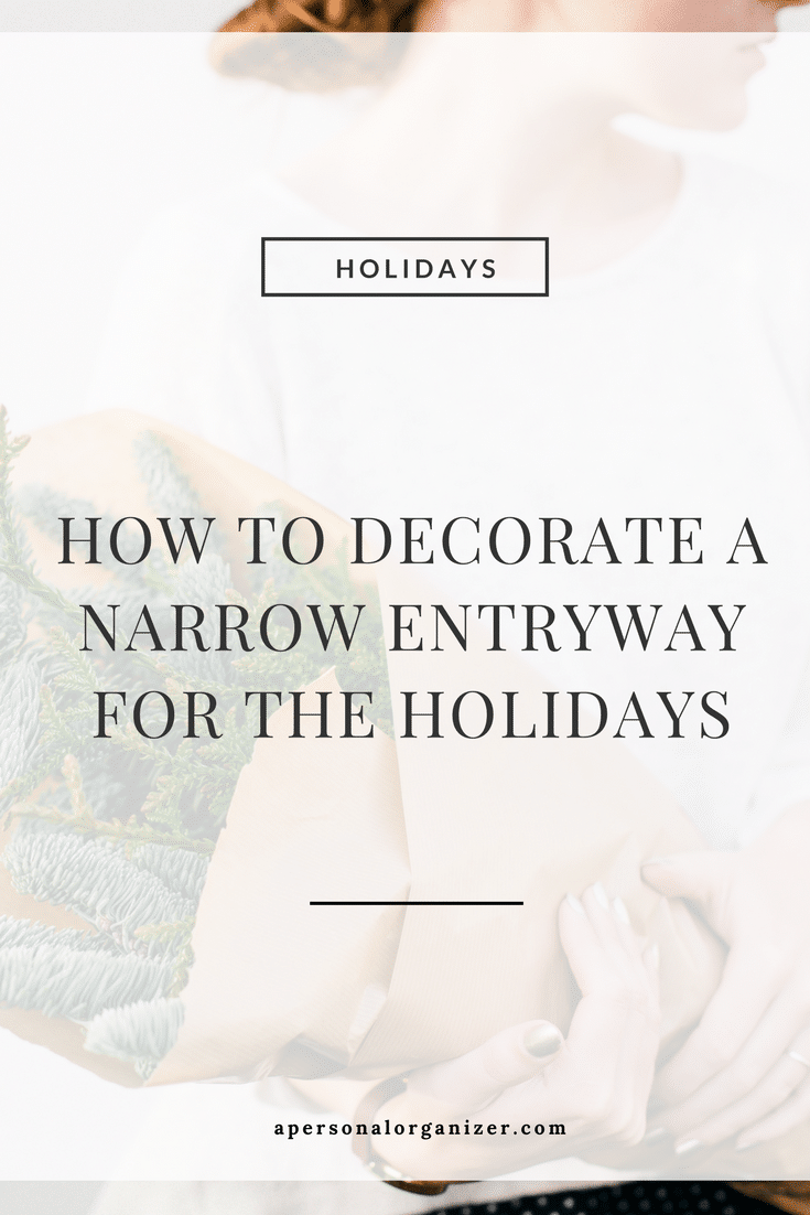 Tips & tricks to decorate a narrow entryway for the holiday season!