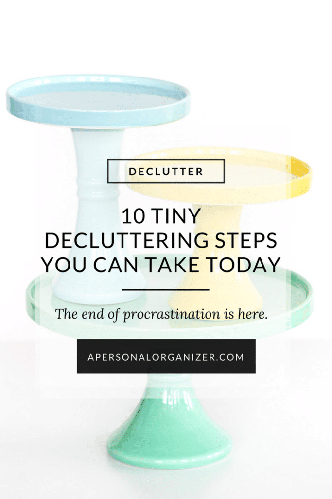 10 tiny decluttering steps you can take today.