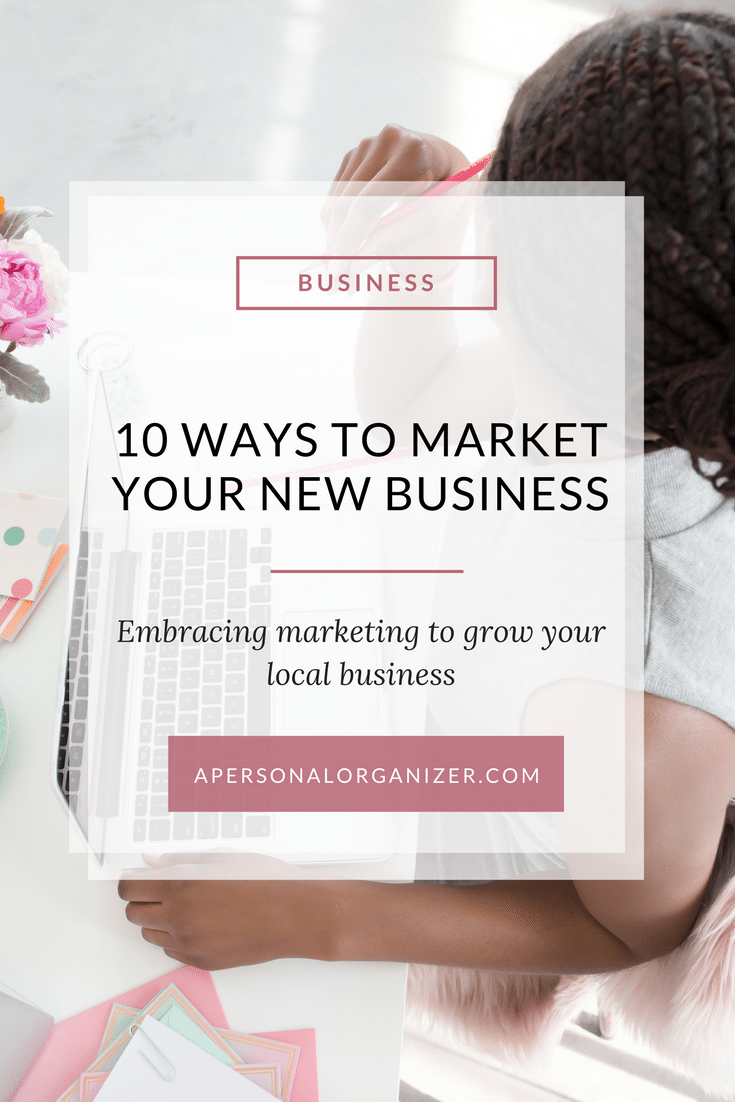 Once you decide to start your local business, you will need to market yourself in order to get paying clients. Here are 10 ways to market new local business.
