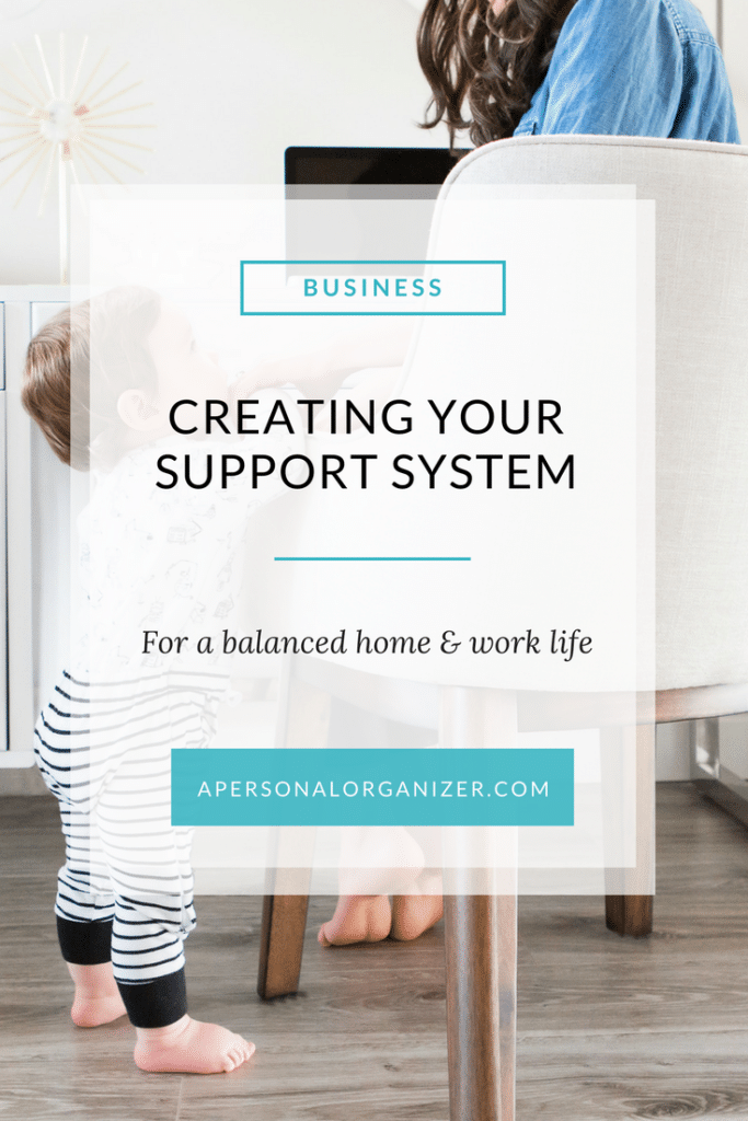 Creating your support system for your business. One of the hardest things about starting a new career and maintaining a healthy work-life balance is to recognize from the start that things are going to change, and not always for the better. When you plan ahead for these changes, you can minimize the impact they can have.