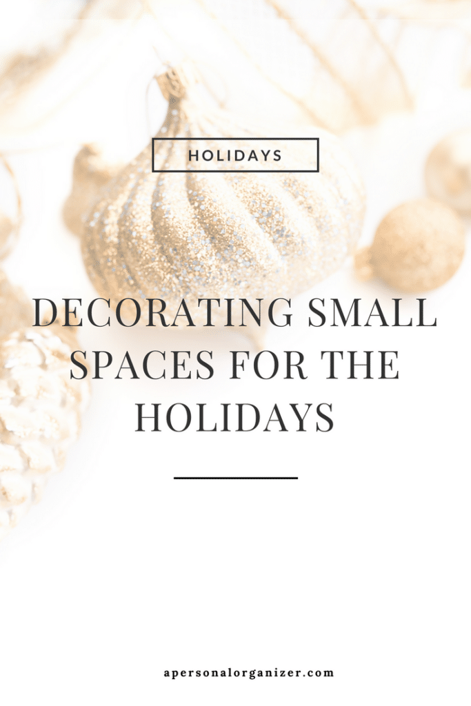 Tips for decorating small spaces for the holidays.