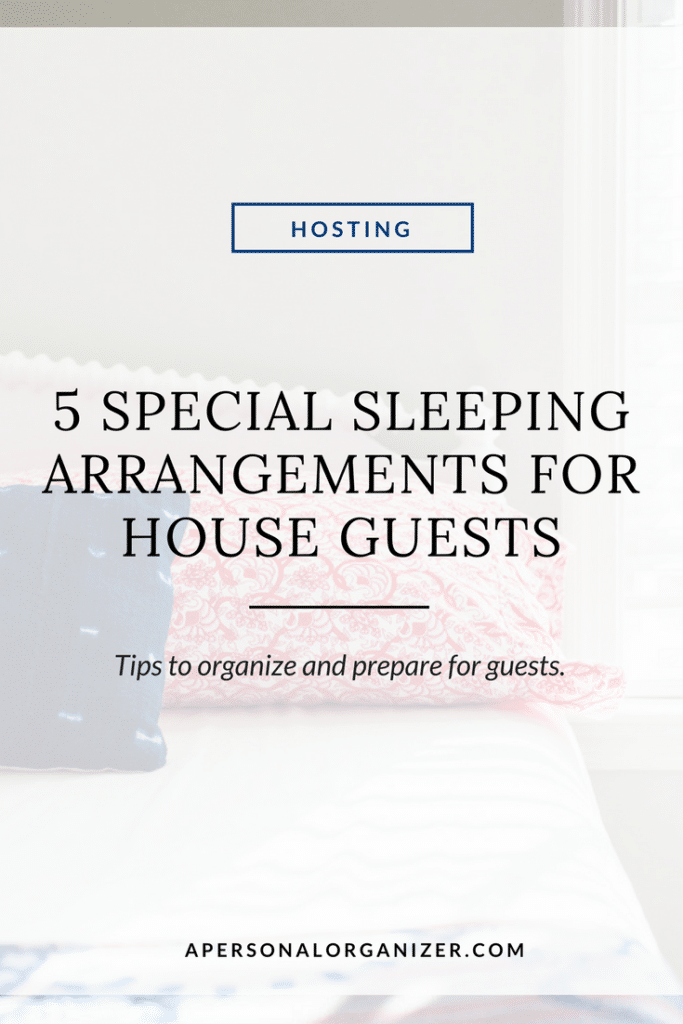 5 special sleeping arrangements for house guests.