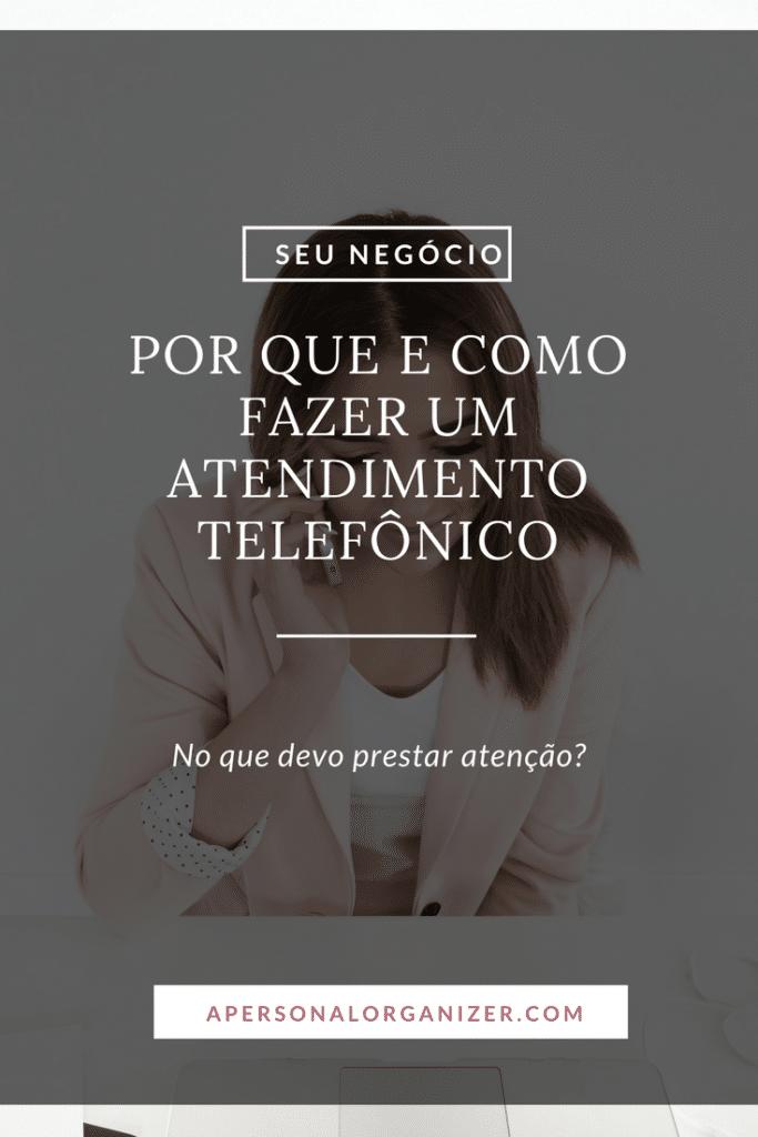 Atendimento Telefônico por que e como fazer?