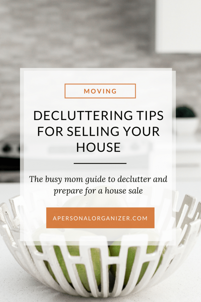 Decluttering tips for selling your home. The busy mom guide to declutter and prepare for a house sale.